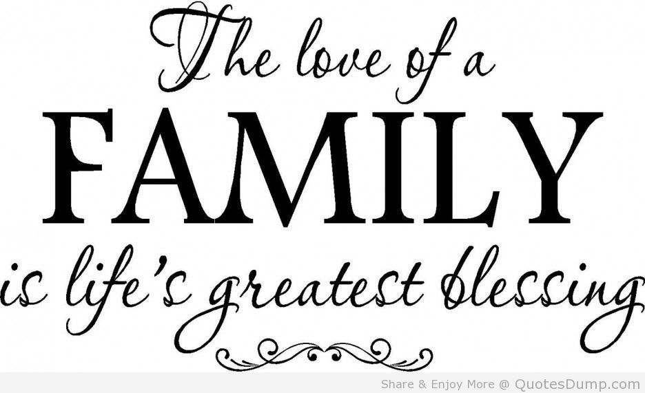 family quotes life quote on family love and blessing family