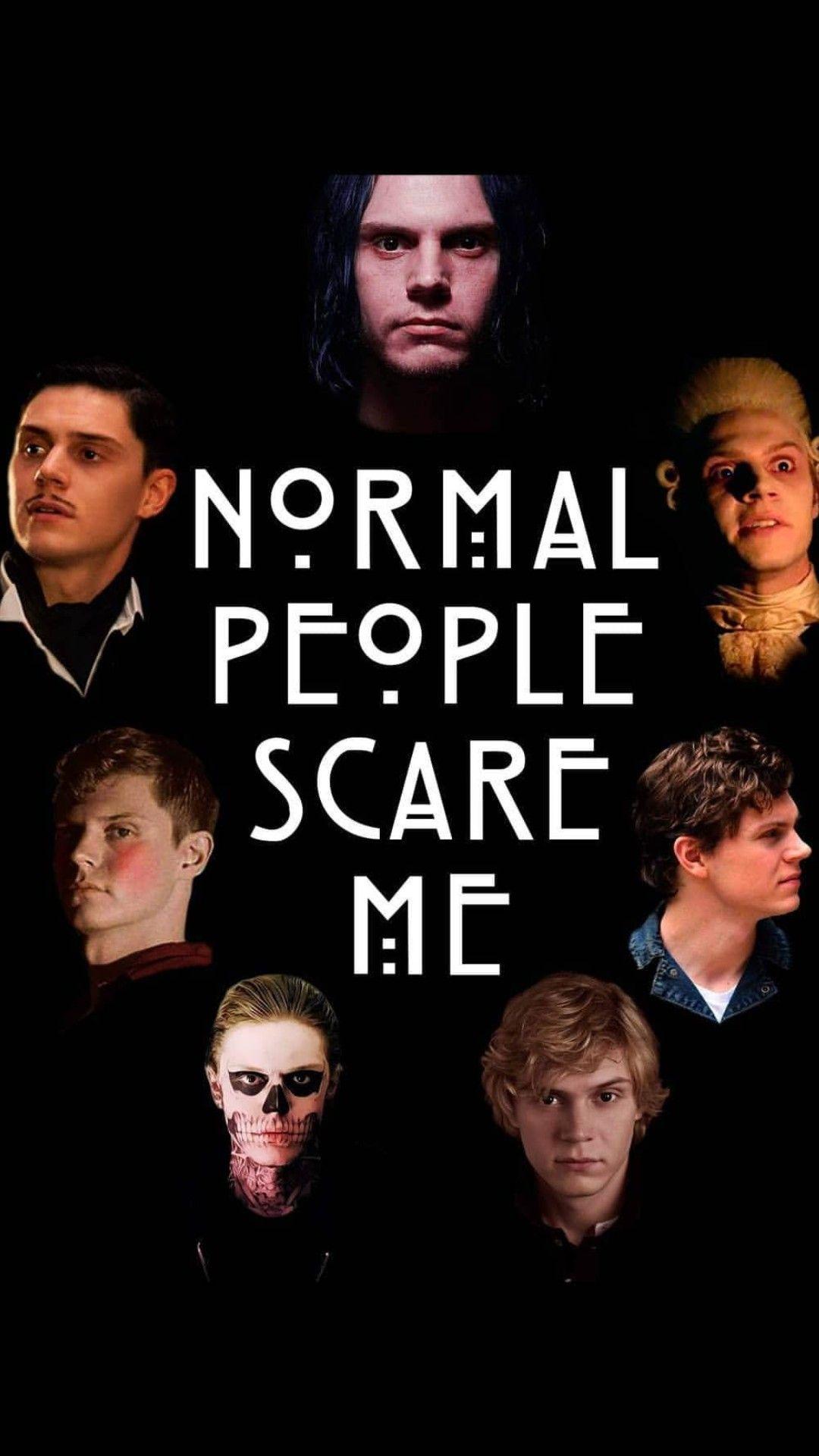 Normal People Scare Me Wallpaper American Horror Story Horror Show American Horror