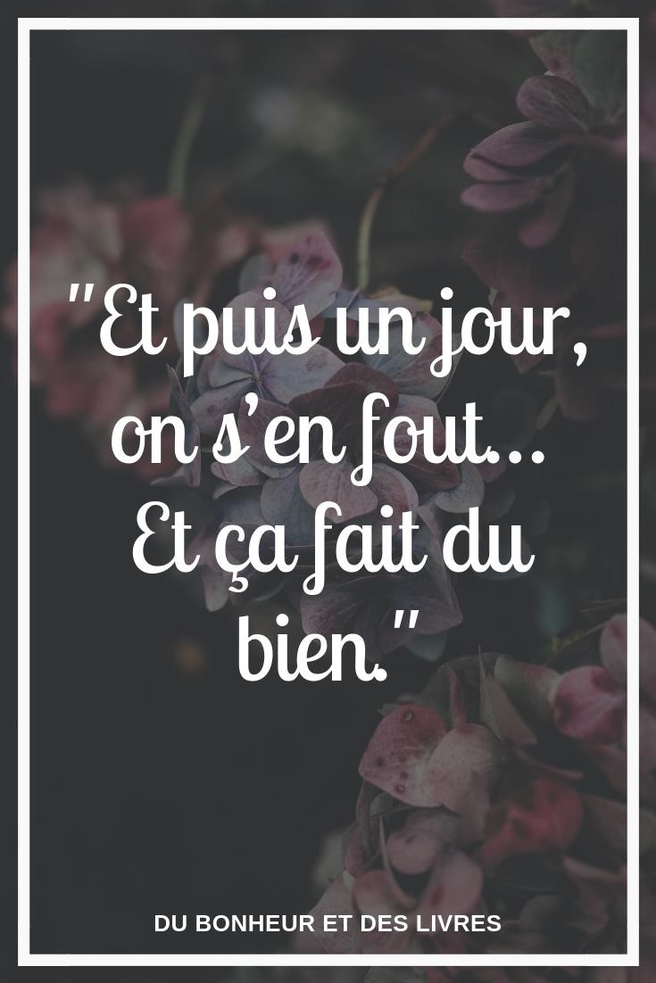 Et Puis Un Jour On S'en Fout : Citation, Motivante, Rester, Motiver, Booster, Inspiration, Entrepreneur,, Sp…, Citations, D'humeur,, Inspirantes, Motivation,, Paroles, Encourageantes
