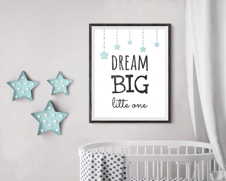 Dream big little one printable wall art blue tones baby boy