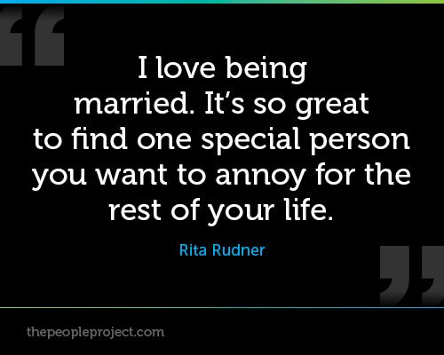 I Love Being Married. It's So Great To Find One Special