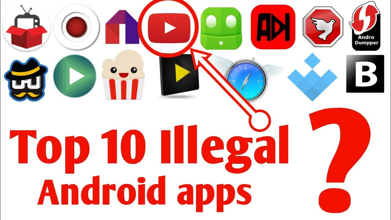 Top 10 Best useful illegal Android apps (20172018