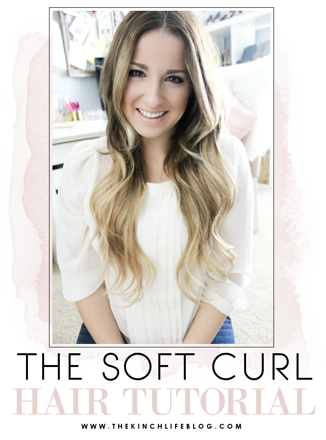How To: Soft Curls (Aubrey Kinch #softcurls How To: Soft Curls - The Kinch Life #softcurls