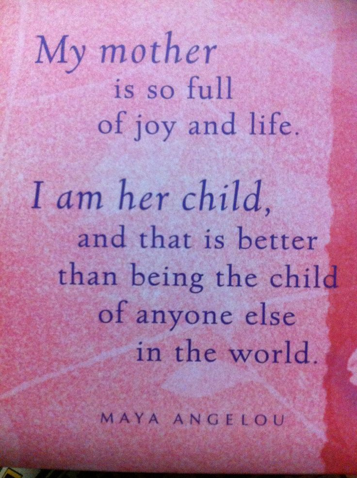 Maya Angelou Mother S Day Quotes Mother Quote Maya Angelou