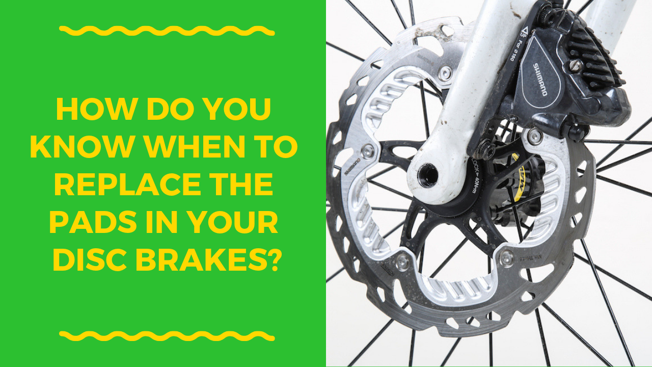 How Do You Know When To Replace The Pads In Your Bike S Disc