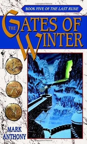 """The Gates of Winter (The Last Rune, Book 5)"" av Mark Anthony - Bought used at a second hand bookshop"