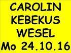 #Ticket  TICKETS CAROLIN KEBEKUS WESEL 24.10.16 SITZPLÄTZE EINTRITTSKARTEN KARTEN #nederland