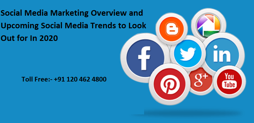 Social Media Marketing Overview And Upcoming Social Media Trends To Look Out For In 2020 Social Media Trends Social Media Marketing Media Marketing