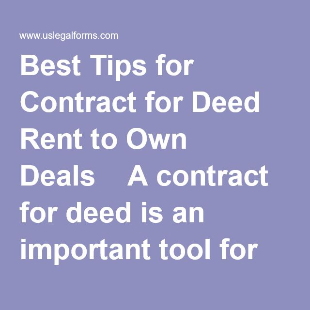 Best Tips for Contract for Deed Rent to Own Deals A contract for - house sales contract