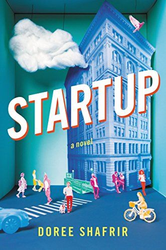 Startup: A Novel by Doree Shafrir https://www.amazon.com/dp/B01K3WN1CI/ref=cm_sw_r_pi_dp_x_0hgPybC2TSV1F