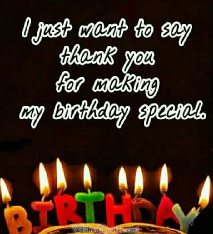Pin By Uzma Mughal On Feelings Thanks For Birthday Wishes Birthday Celebration Quotes Thank You For Birthday Wishes