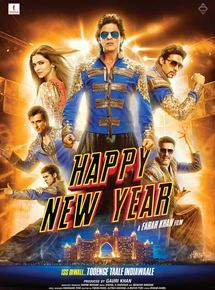 Happy New Year Happy New Year Movie Happy New Year Bollywood New Year Movie