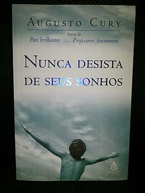 Livro : Nunca Desista de Seus Sonhos - Augusto Cury #leitura #literatura #AutoAjuda