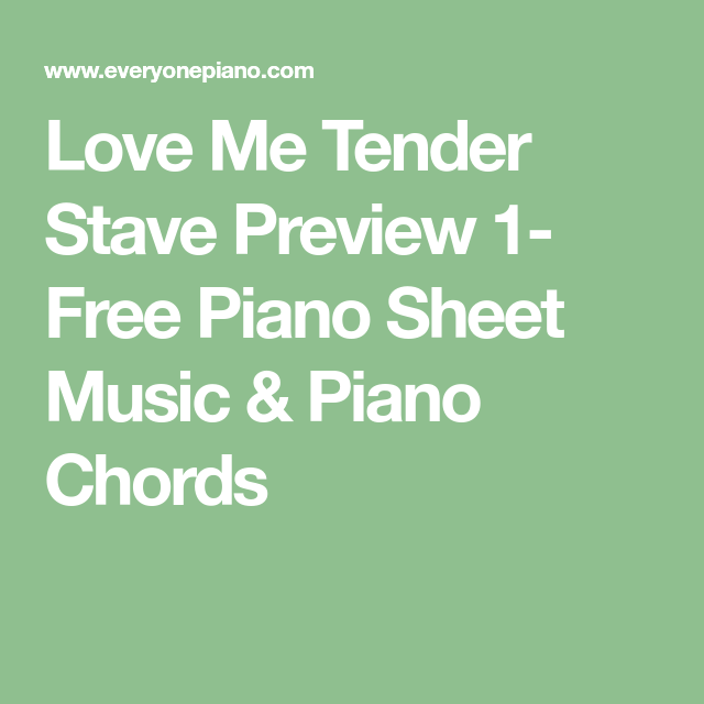 Love Me Tender Stave Preview 1 Free Piano Sheet Music Piano