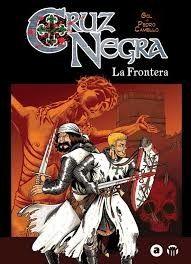 """Ficha de lectura de """"Cruz negra. La frontera"""" de Gol y Pedro Camello, realizada por Raúl Sánchez Grabusqui."""