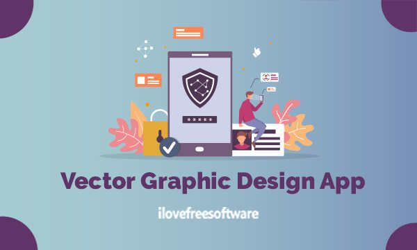 Love Free Software – Free Vector Graphic Design App to Create Illustration, Web …