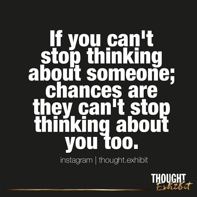 Thinking About Someone Quotes is it true that when you cant stop thinking about someone that  Thinking About Someone Quotes