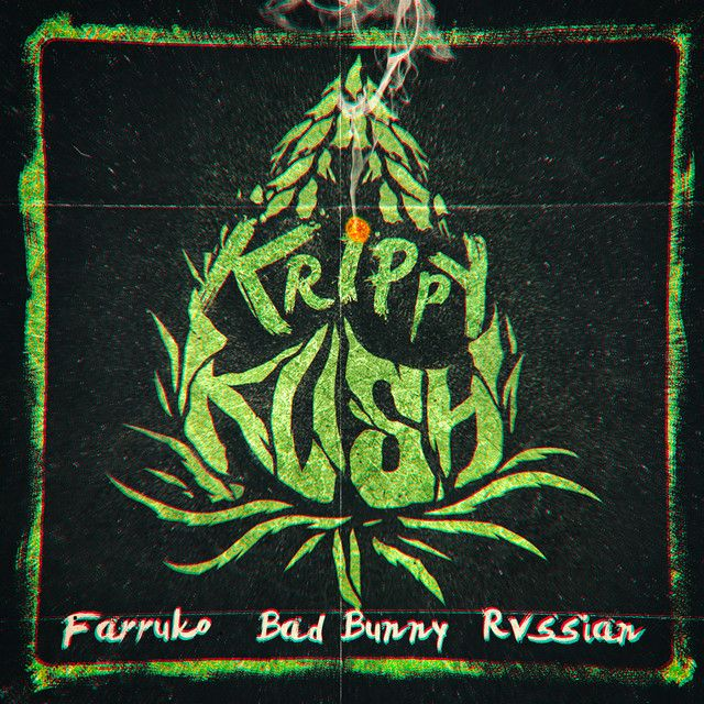 """Krippy Kush"" by Farruko Bad Bunny Rvssian was added to my"