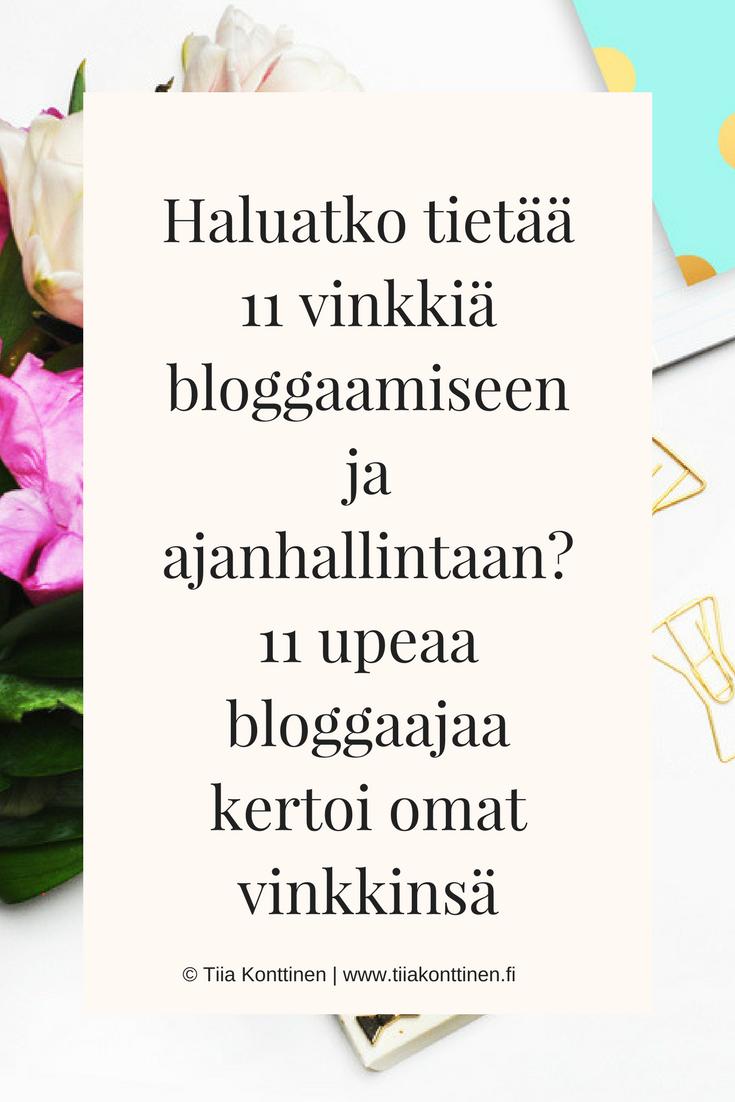 11 vinkkiä bloggaamiseen ja ajanhallintaan | Tiia Konttinen | www.tiiakonttinen.fi/blogi