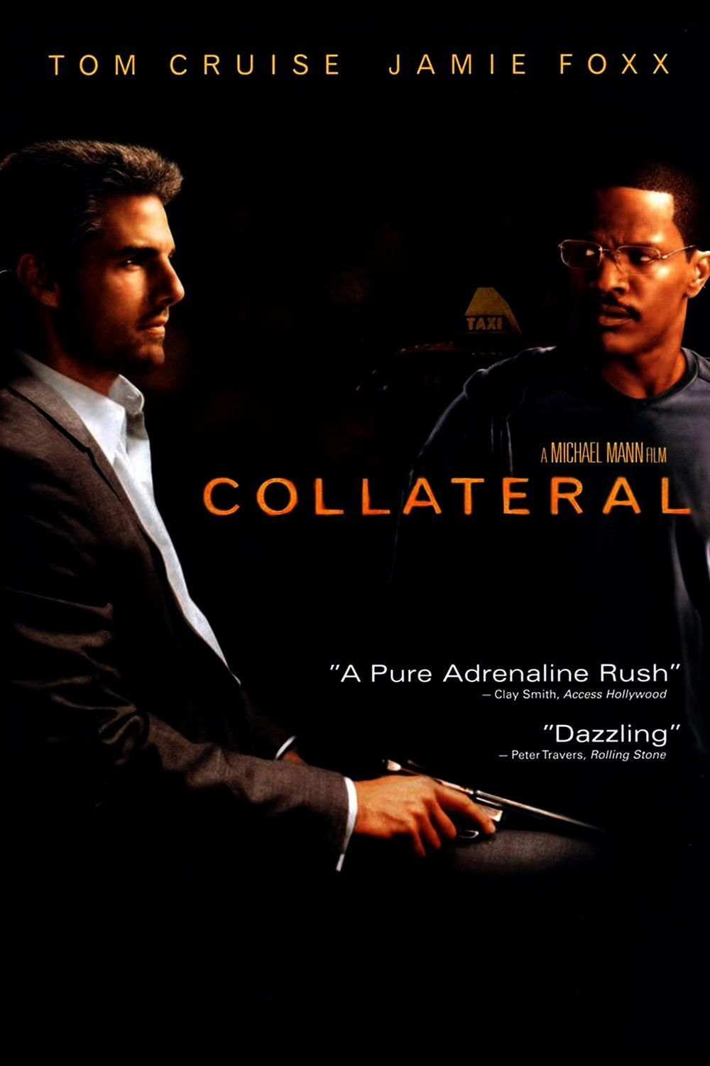 Collateral 2004 Thriller Drama Dir Michael Mann The Stranger Movie Movie Posters Collateral Film