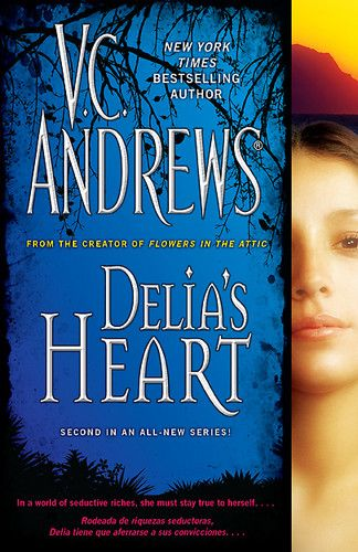 Delia S Heart By V C Andrews 2nd Book Of The Delia Series With Images Flowers In The Attic The Creator Trumbull County