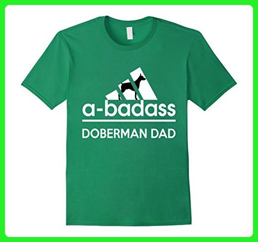 eee7cbc0 Mens A-Badass Doberman Dad Tshirt XL Kelly Green - Relatives and family  shirts (*Amazon Partner-Link)