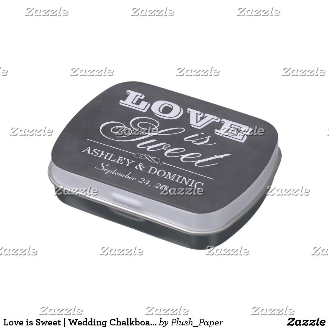 Love is Sweet | Wedding Chalkboard Candy Tins Wedding candy favor ...
