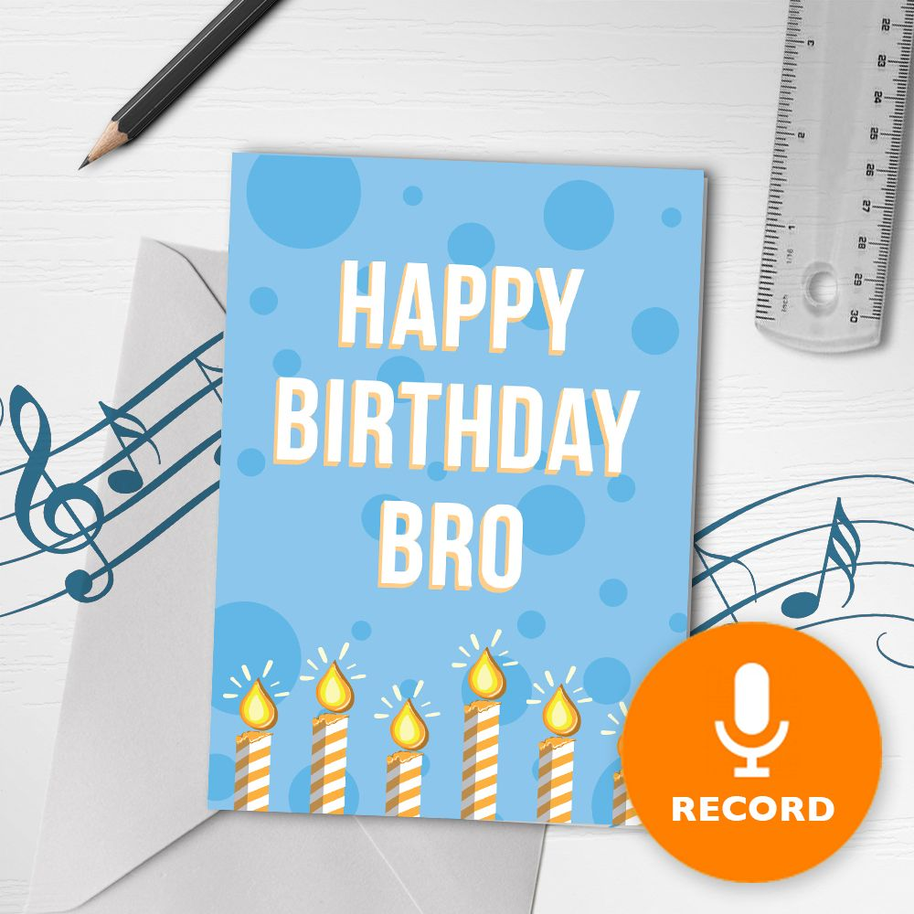 happy birthday bro musical greeting card  recordable