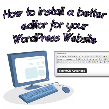 How to add a better editor to your WordPress Website