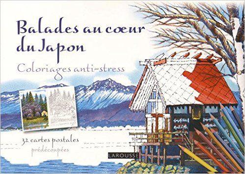 Amazon Fr Balades Au Coeur Du Japon Coloriages Anti Stress Tomohisa Monma Livres Carte Postale Gratuite Coloriage Carte Postale