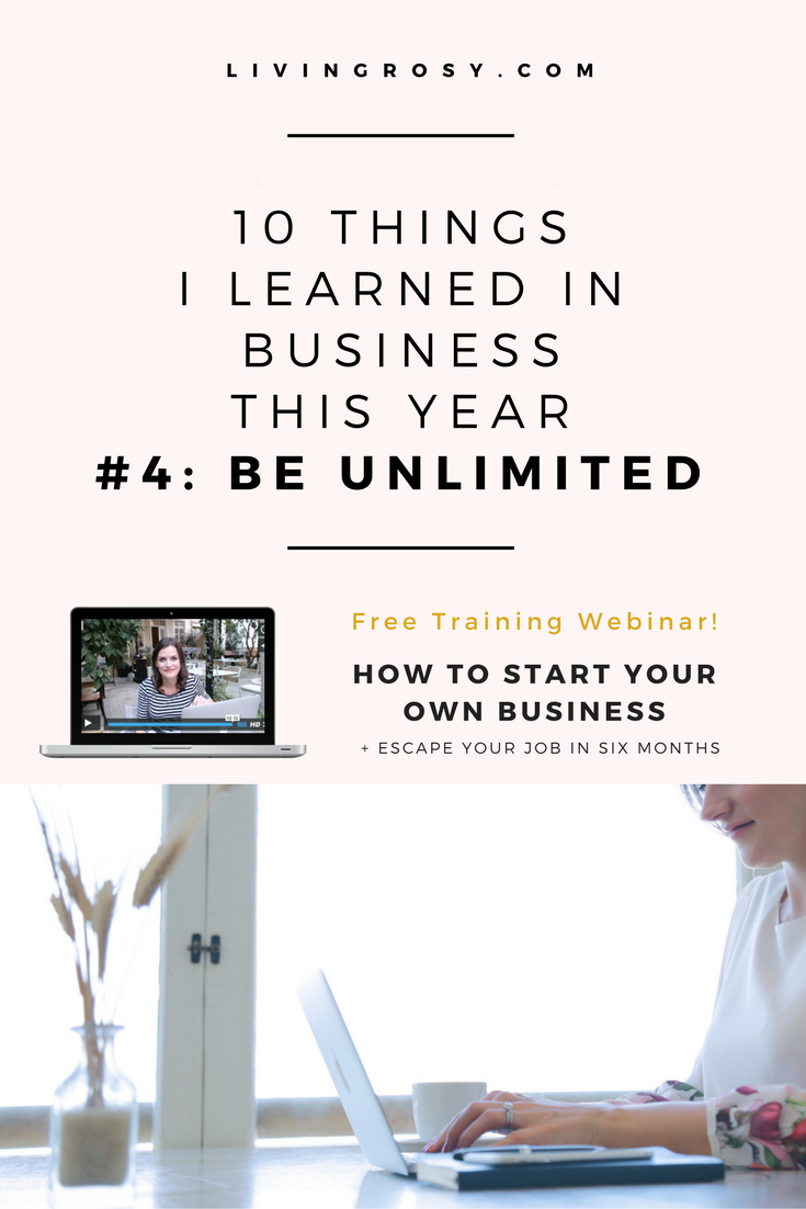 10 THINGS I\'VE LEARNED IN BUSINESS THIS YEAR #4: BE UNLIMITED ...