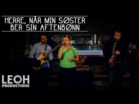 Astrid Hegdal m/band Herre, når min søster ber sin aftenbønn Pilgrimsdagene 2015 - YouTube