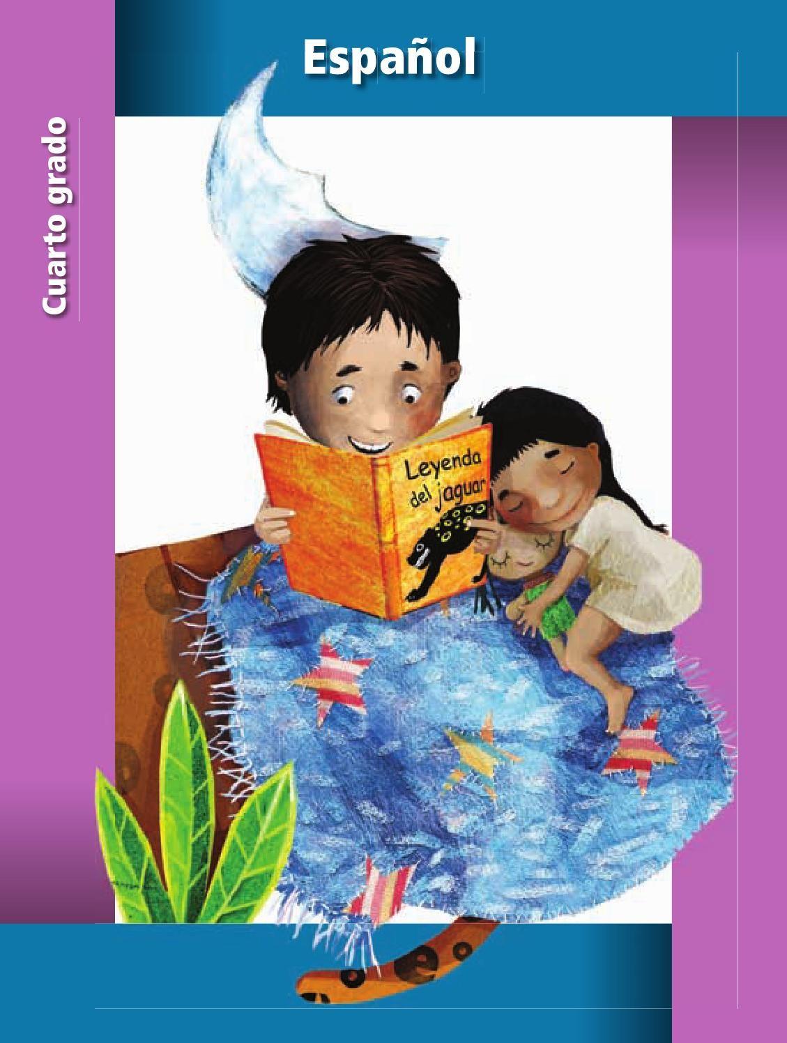 Español 4 | Libro de texto, Educacion primaria y Grado