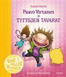 Paavo Virtanen ja tyttöjen tavarat - Anneli Kanto - Kovakantinen (9789512354313) - Kirjat - CDON.COM