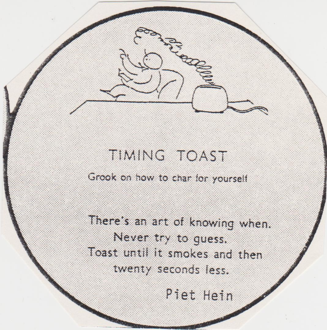 Timing Toast Piet Hein