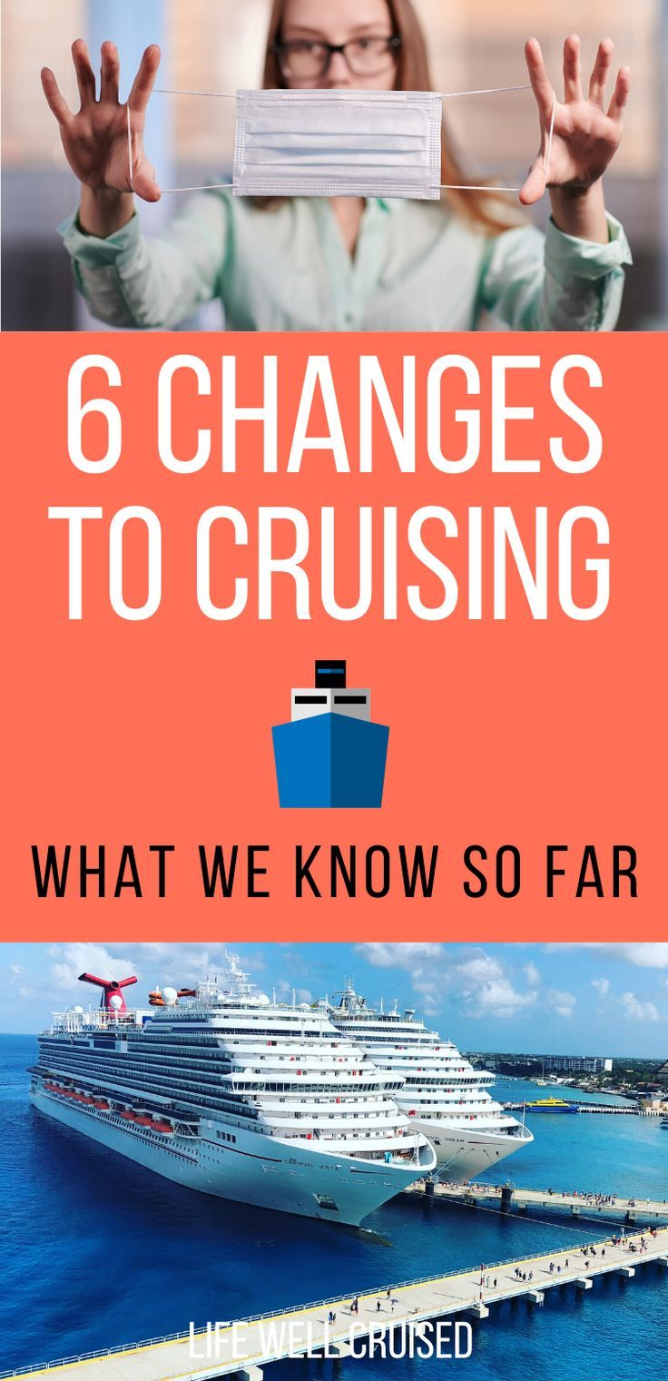 6 Ways Cruises Will Be Changing Once Cruising Resumes Life Well Cruised In 2020 Cruise Planning Best Cruise Ships Cruise