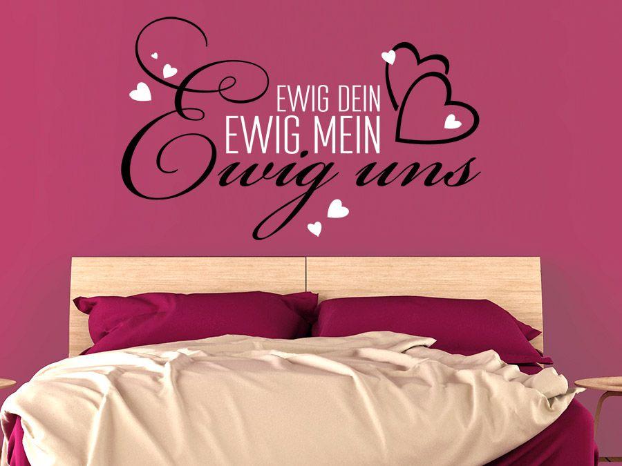 Liebe Wandtattoo Ewig dein mit Herzen Wandtattoo, Deins und - wandtattoos fürs schlafzimmer