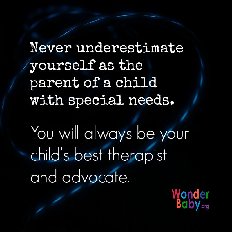 Many Parents Underestimate Their Kids >> Never Underestimate Yourself As The Parent Of A Child With Special