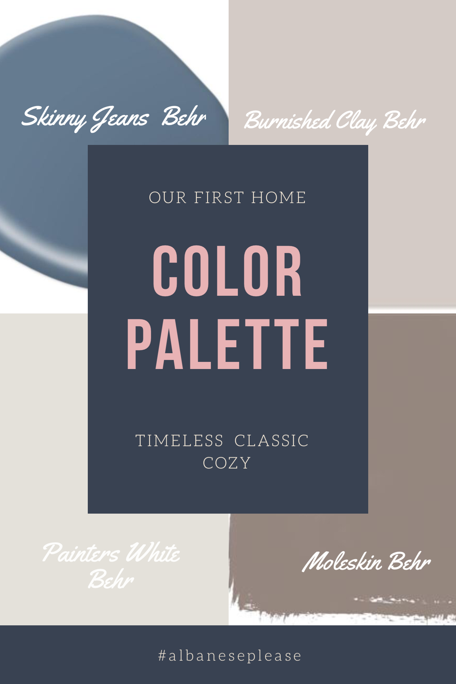 Our First Home Color Palette 2017 Timeless Clic Cozy