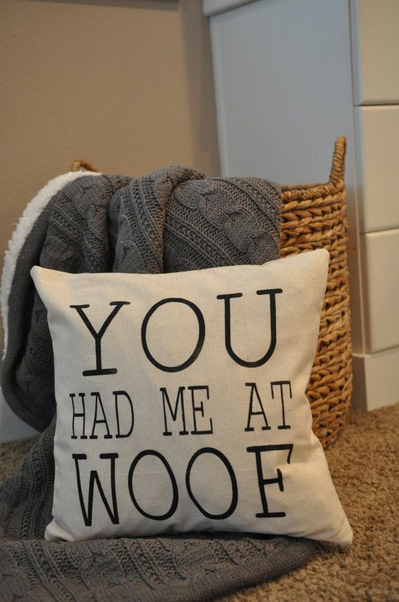 Dog Pillow Dog Lover Pillow You Had Me At Woof by VintageDayz