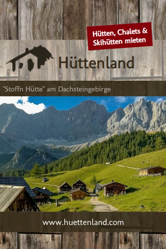 Stoffn Hütte Ramsau #naturallandmarks