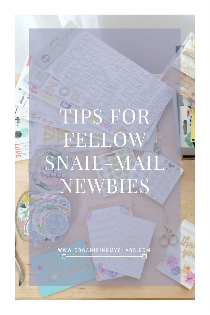 Tips for fellow snail-mail newbies | Snail mail | Snail mail