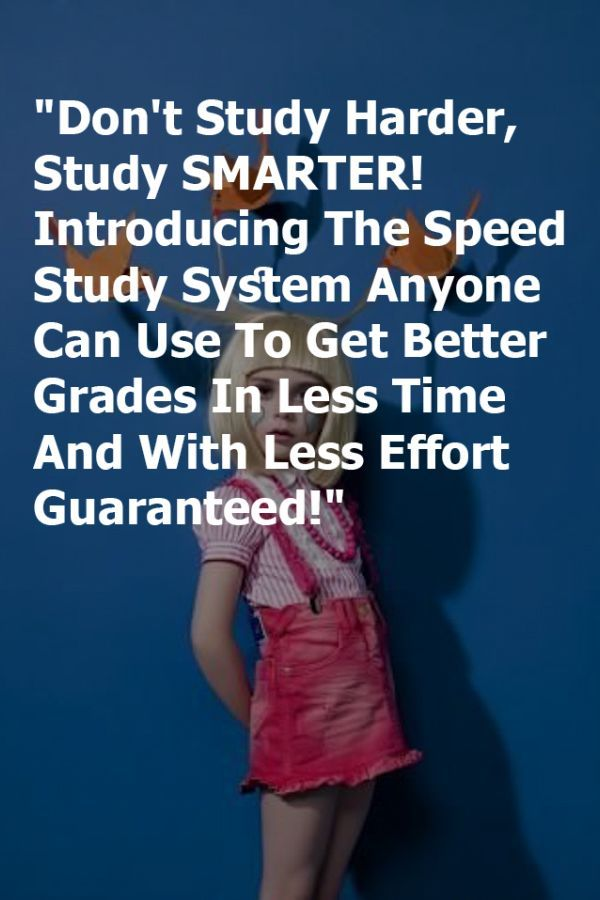 Speed Study Techniques Top Selling Book Don T Study Harder