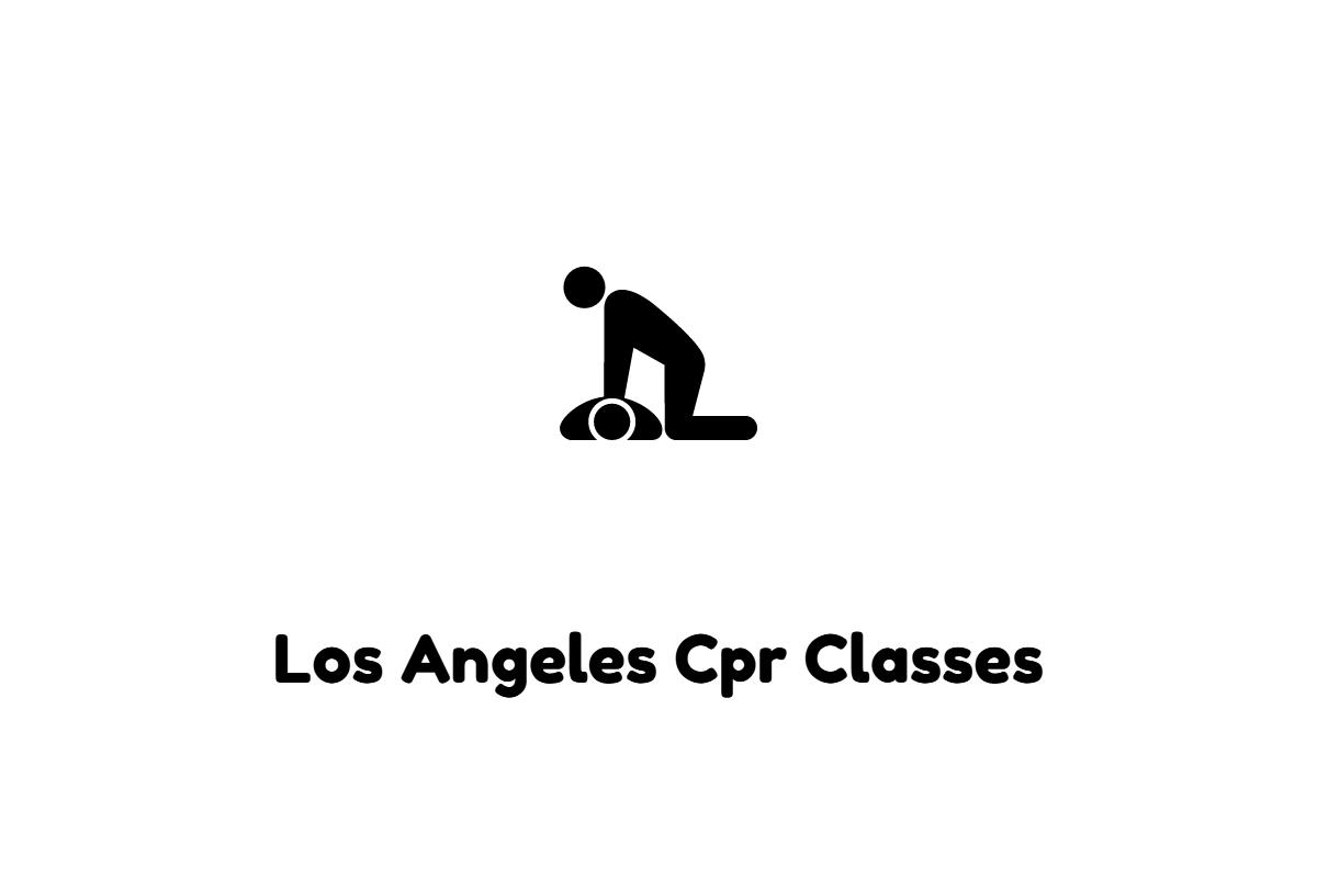 Los Angeles Cpr Classes Los Angeles Cpr Classes Pinterest
