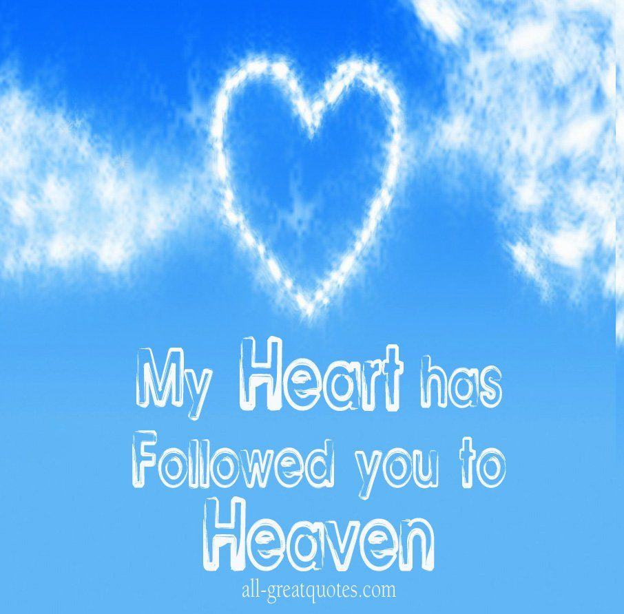 Missing My Mom In Heaven Quotes Missing You Heaven Quotes  Google Search  Half My Heart Is In