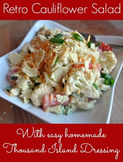 Salad #46 - Retro Cauliflower Salad with Easy Homemade Thousand Island Dressing - talkinginallcaps.com