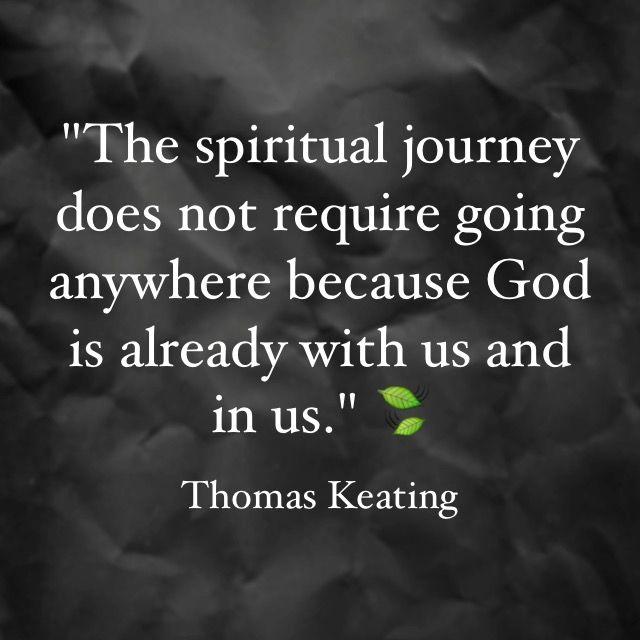 Thomas Keating | Spiritual inspiration quotes, Centering prayer, Contemplative  prayer