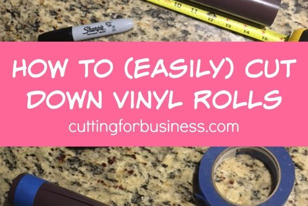 How to Easily Cut Down Vinyl Rolls