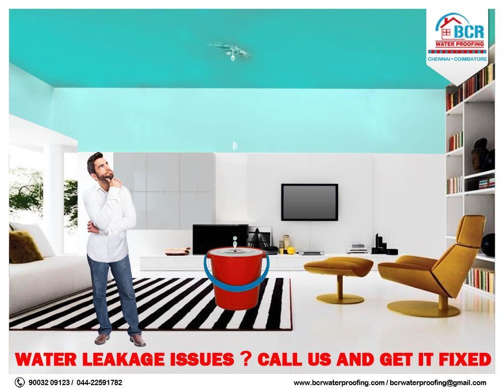Callus To Fix Your Waterleak Issues Bcr Water Proofing Solutions 91 90032 09123 Www Bcrwaterproofing Com Chennai Cool Roof Solutions Coimbatore