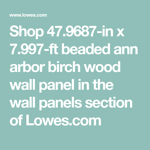 Shop 47.9687in x 7.997ft beaded ann arbor birch wood